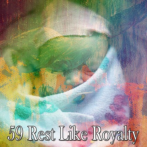 59 Rest Like Royalty by Deep Sleep Music Academy