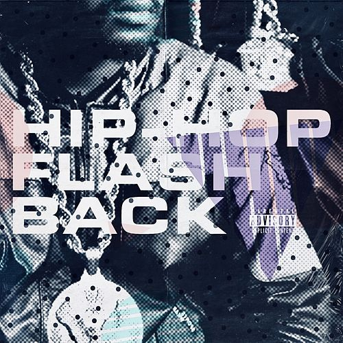 Hip Hop Flashback, Vol. 1 by Various Artists