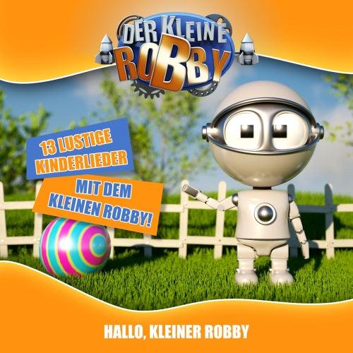 Hallo, kleiner Robby by Der kleine Robby