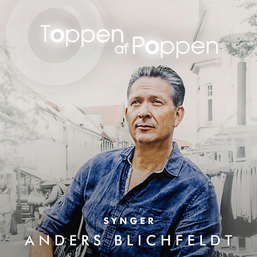 Toppen Af Poppen Synger Anders Blichfeldt by Various Artists