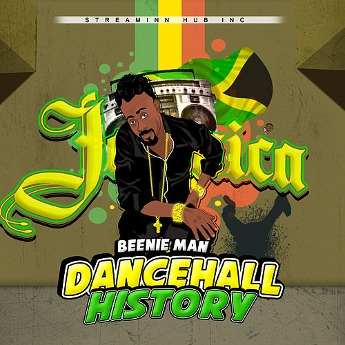Dancehall History by Beenie Man