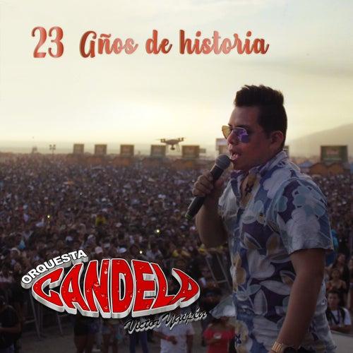 23 Años de Historia von Orquesta Candela