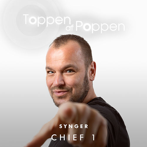 Toppen Af Poppen Synger Chief 1 by Various Artists