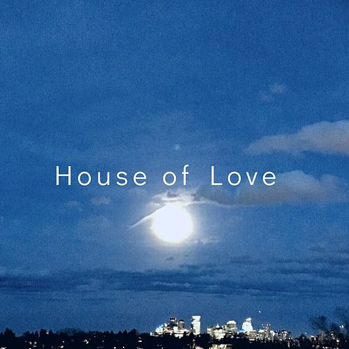 House of Love by Zacarias