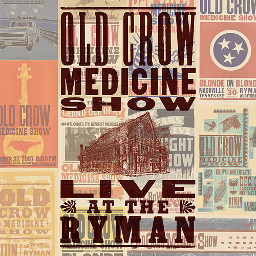 Live at The Ryman by Old Crow Medicine Show