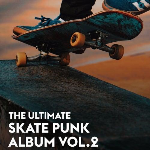 The Ultimate Skate Punk Album Vol.2 von Various Artists