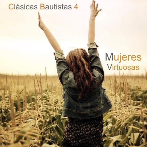 Clásicas Bautistas (Vol. 4) by Mujeres Virtuosas