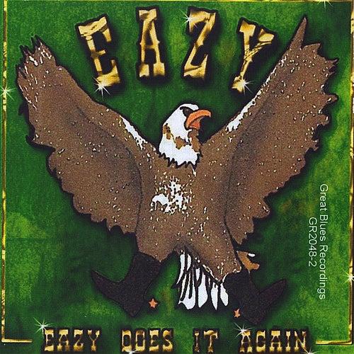 Eazy Does It again de Eazy