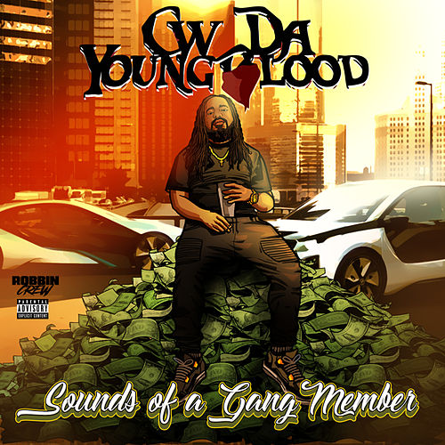 Sounds of a Gang Member by CW Da Youngblood