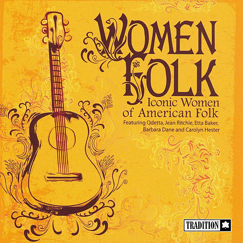 Women Folk - Iconic Women of American Folk by Various Artists