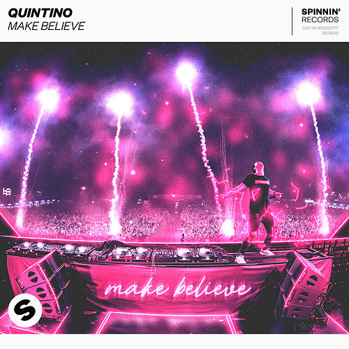Make Believe von Quintino