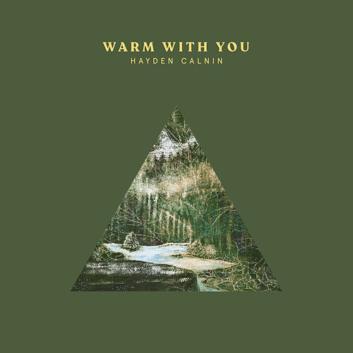Warm with You by Hayden Calnin