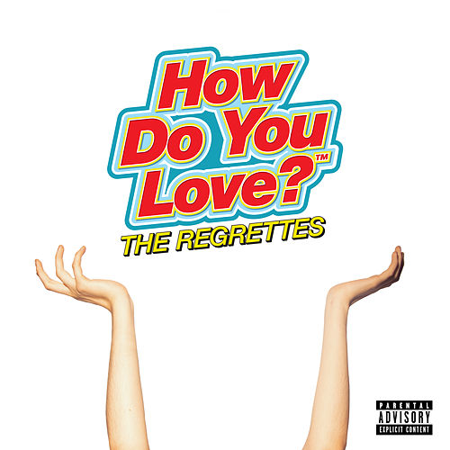 How Do You Love? de The Regrettes