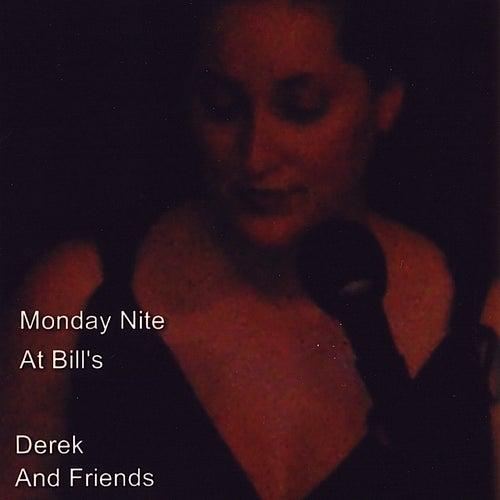 Monday Nite At Bill's de Derek