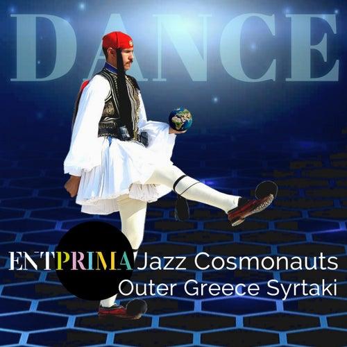 Outer Greece Syrtaki by Entprima Jazz Cosmonauts