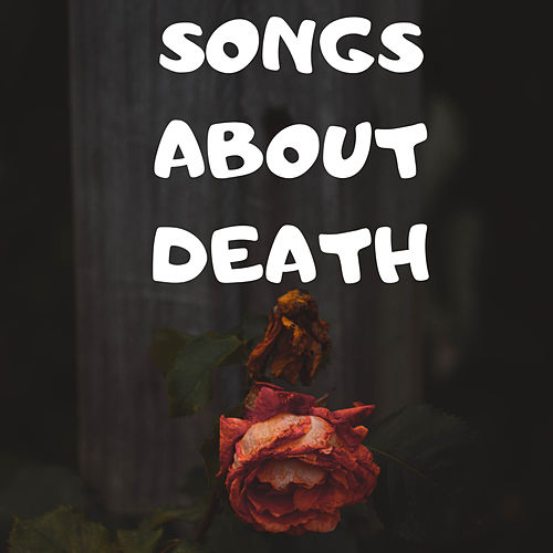 Songs About Death de Various Artists
