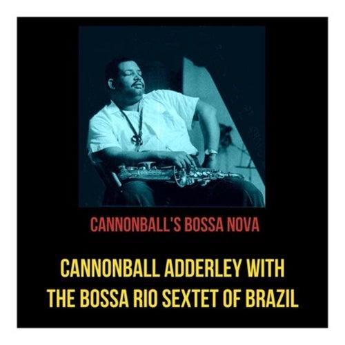 Cannonball's Bossa Nova de Cannonball Adderley