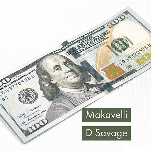 Makavelli by D Savage