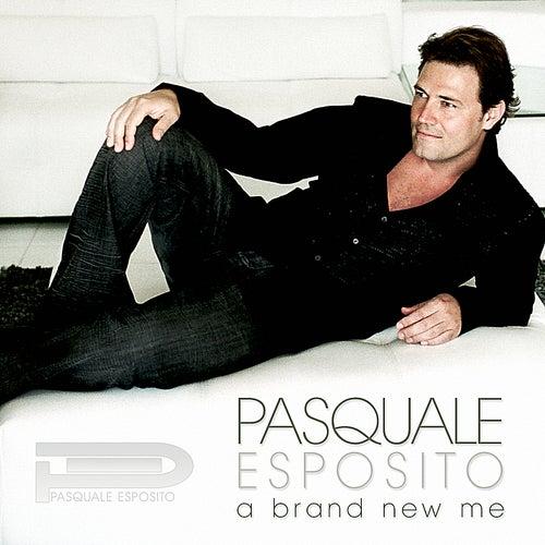 A Brand New Me - Single von Pasquale Esposito