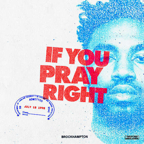 If You Pray Right by BROCKHAMPTON