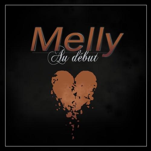 Au début by Melly