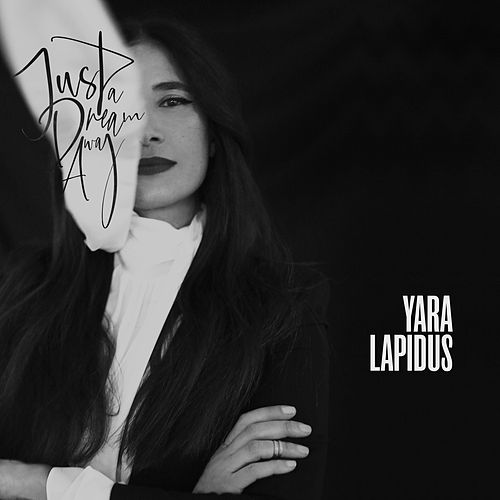 Just a Dream Away de Yara Lapidus