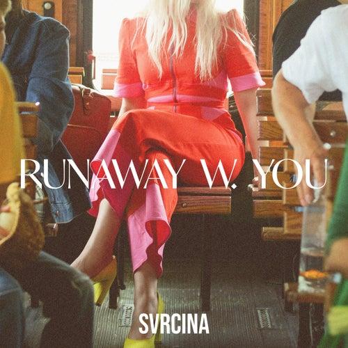 Runaway W. You di Svrcina