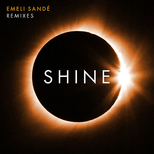Shine (Remixes) by Emeli Sandé