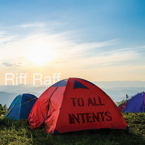 To All Intents by Riff Raff