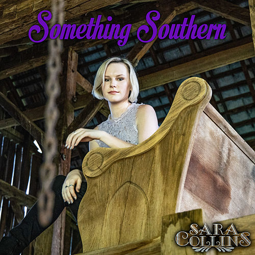 Something Southern by Sara Collins