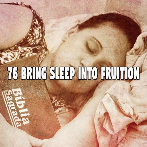 76 Bring Sleep into Fruition von Rockabye Lullaby