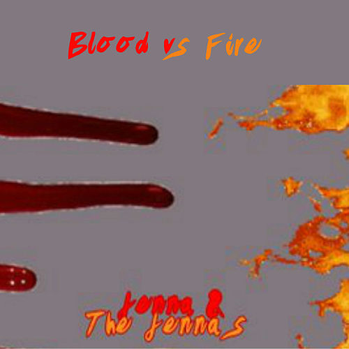 Blood vs Fire EP by Jenna