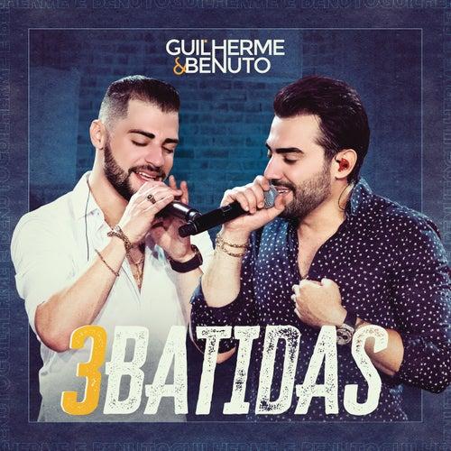 3 Batidas de Guilherme & Benuto