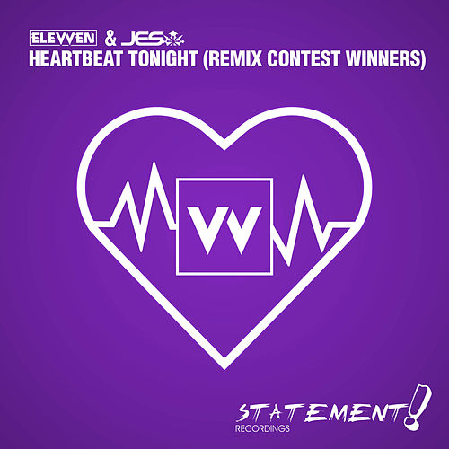 Heartbeat Tonight (Remix Contest Winners) by Elevven