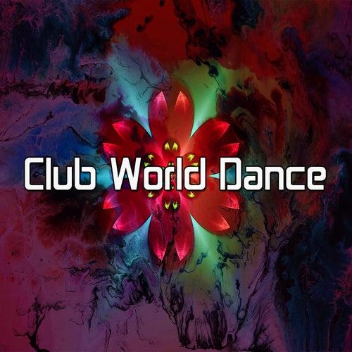 Club World Dance by CDM Project