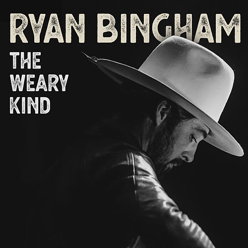 The Weary Kind de Ryan Bingham