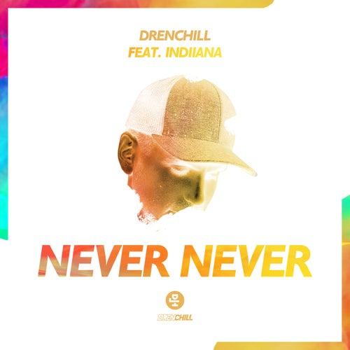 Never Never di Drenchill
