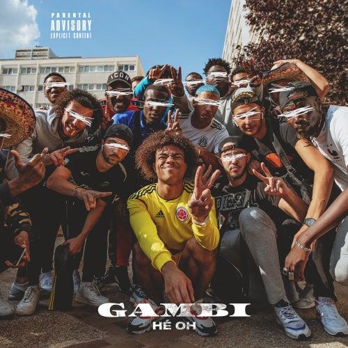 Hé oh by Gambi