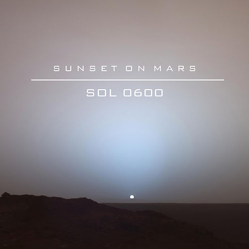 Sol 0600 von Sunset On Mars