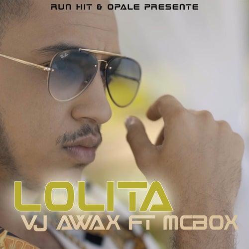 Lolita de VJ Awax