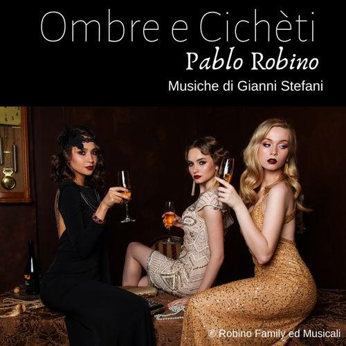 Ombre e cichèti di Pablo Robino
