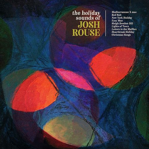 The Holiday Sounds of Josh Rouse de Josh Rouse