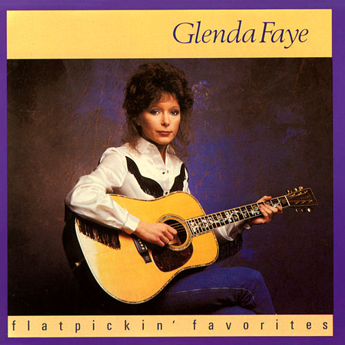 Flatpickin' Favorites by Glenda Faye