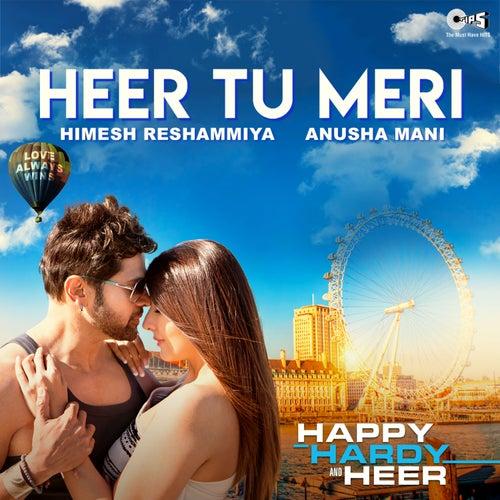 Heer Tu Meri (From 'Happy Hardy And Heer') by Himesh Reshammiya
