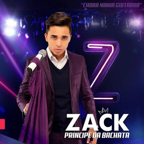 Chora Minha Guitarra von Zack Principe Da Bachata