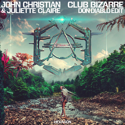 Club Bizarre (Don Diablo Edit) di Don Diablo