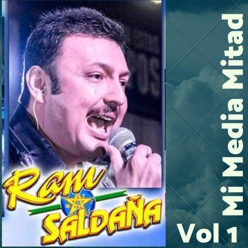 Mi Media Mitad, Vol. 1 de Ram Saldaña