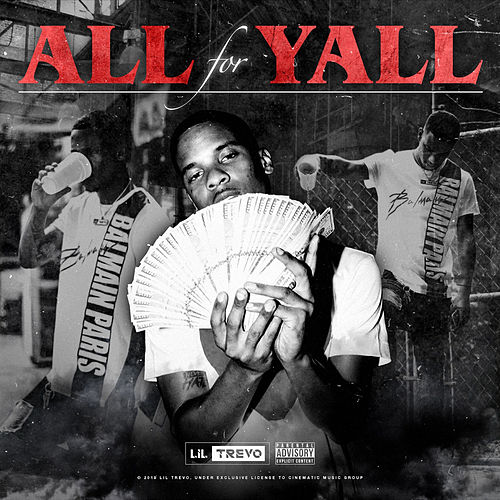 All for Ya'll by Lil Trevo