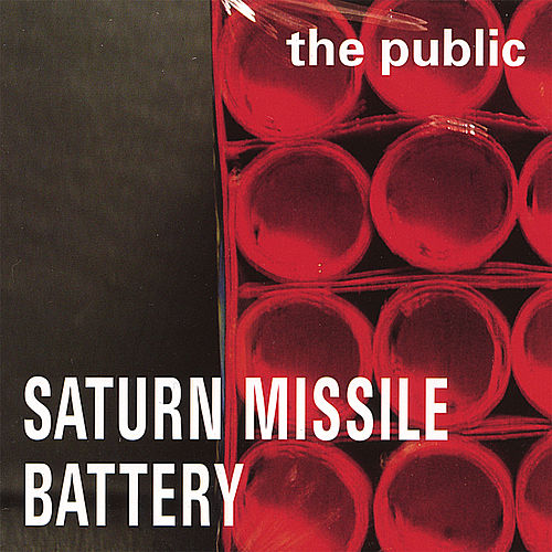 Saturn Missile Battery von The Public