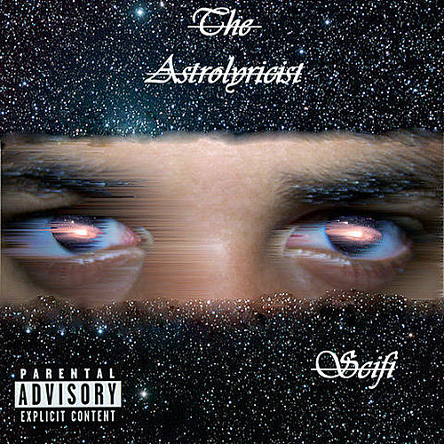The Astrolyricist by Sci Fi